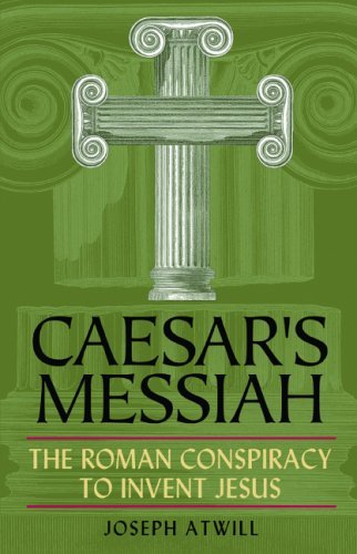 "The Book Cover of Atwill's ""Caesar's Messiah"""