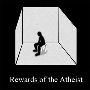Rewards of the Atheist